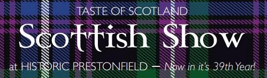 The World Famous Taste of Scotland Show & Dinner