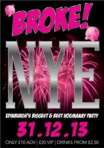 Broke! Edinburgh's Biggest Hogmanay Party