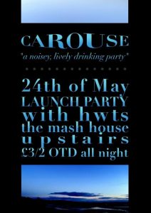 Carouse Launch Party w/HWTS