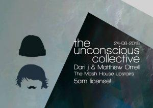 The Unconscious Collective w/ Dari J