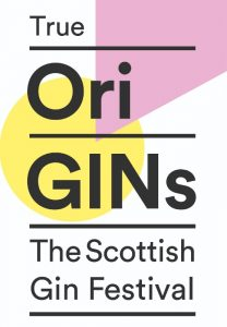True OriGINs – The Scottish Gin Festival Edinburgh