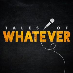 Tales of Whatever Edinburgh Fringe 2019
