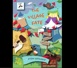 The Village Fate