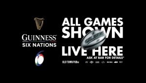 Six Nations Round 2 – Live across the Old Town Pub Co